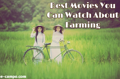 Watch Movies About Farming